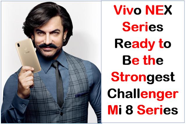 vivo-nex-series-ready-to-be-strongest-challenger-Mi-8-Series