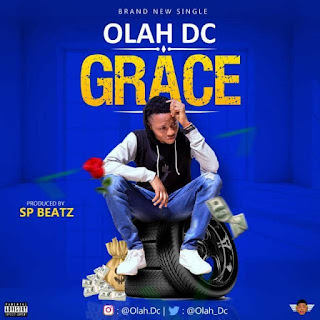 Olah DC - Grace (Prod. by SP Beatz)