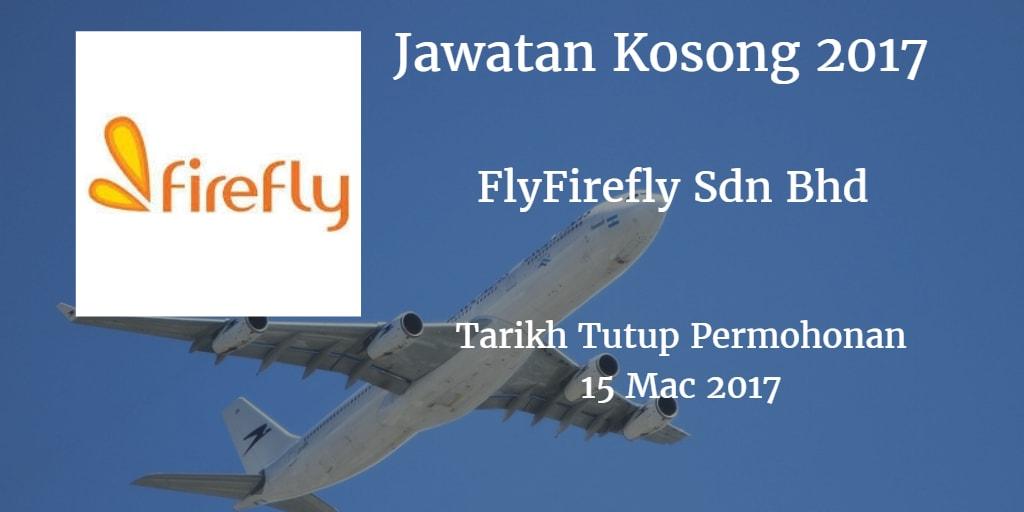 Jawatan Kosong FlyFirefly Sdn Bhd 15 Mac 2017