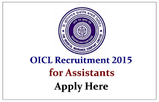 Oriental Insurance Company Ltd (OICL) Recruitment 2015 for Assistants