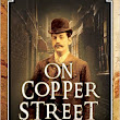 On Copper Street: A Victorian Police Procedural - Tom Harper Mystery ~ Chris Nickson ~ Gritty and Gripping!