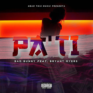 Bad Bunny Ft Bryant Myers – Pa Ti