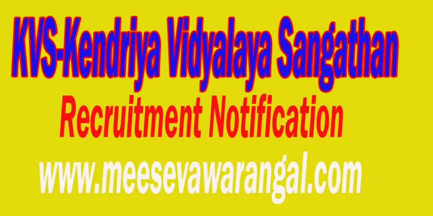 KVS (Kendriya Vidyalaya Sangathan) Recruitment Notification
