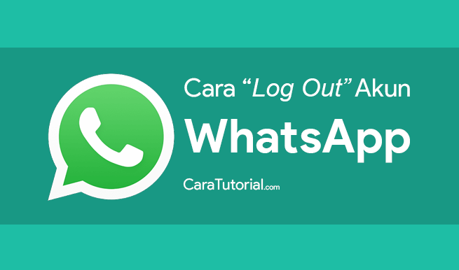 Cara Logout WA Mengeluarkan Akun WhatsApp
