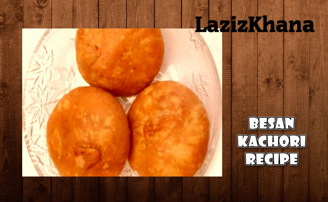 खस्ता बेसन कचौरी बनाने की विधि - Khasta Besan Kachori Recipe in Hindi