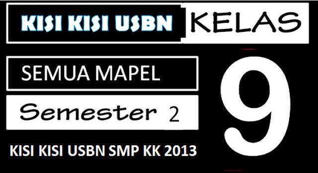 Kisi Kisi USBN SMP KK 13 Semua Mapel