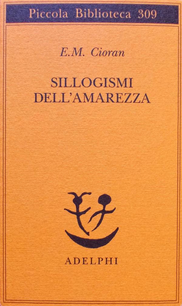 Molto WeAreComplicated: Sillogismi dell'Amarezza, di Emil Cioran PX16