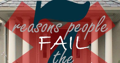 7 reasons people fail their homestudy