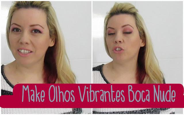 Makeup Olhos vibrantes Boca nude