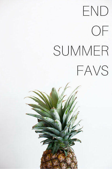 End Of Summer Favorites