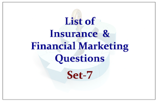 List of Insurance and Financial Awareness Questions for Upcoming OICL/UIIC Exams Set-7