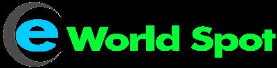 E World Spot