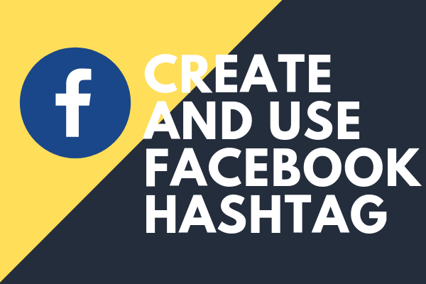 How Do I Create A Hashtag On Facebook<br/>