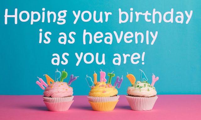 Best collection of images Birthday Wishes, which you can send to your Best friend, Brother, Daughter or anyone for Inspiration.