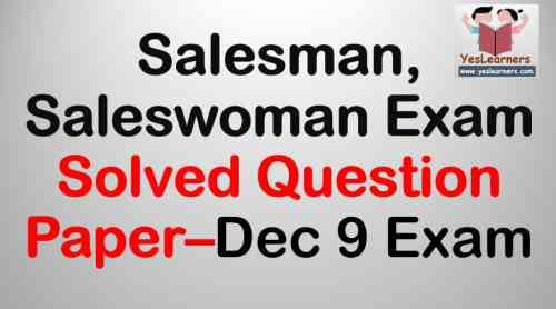 Salesman  Saleswoman Solved Question Paper - December 9 Exam