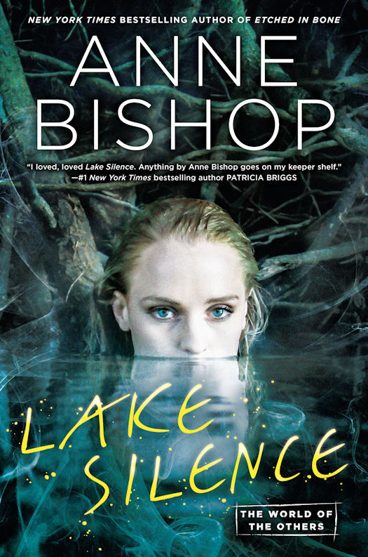 The qwillery review lake silence by anne bishop in this thrilling and suspenseful fantasy set in the world of the new york times bestselling others series an inn owner and her shape shifting lodger find fandeluxe Gallery