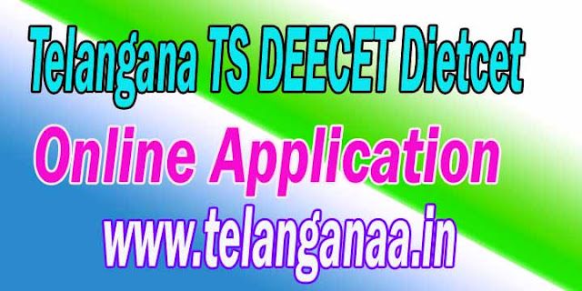 Telangana TS Deecet Dietcet 2017 Online Application