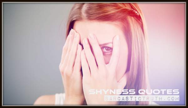 Quotes on Shyness