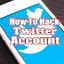 HOW TO HACK TWITTER ACCOUNT [100% WORKING METHOD]