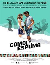 pelicula Como la espuma (2017)
