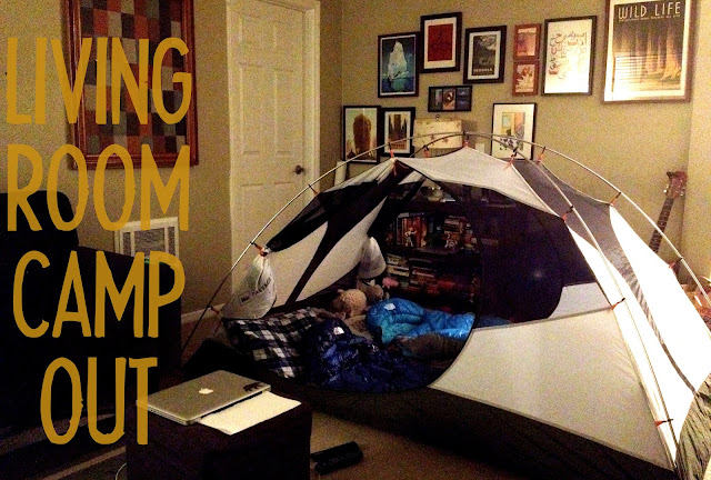 How to Beat Cabin Fever - Living Room Camp Out - Campfire Chic