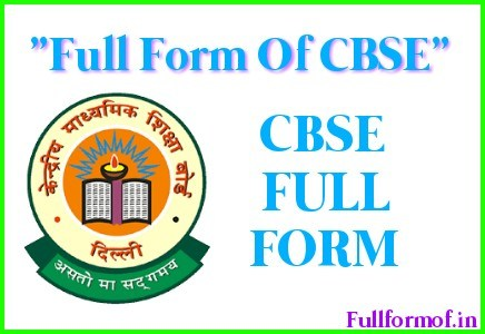 What is Full Form of CBSE ? CBSE Full Form