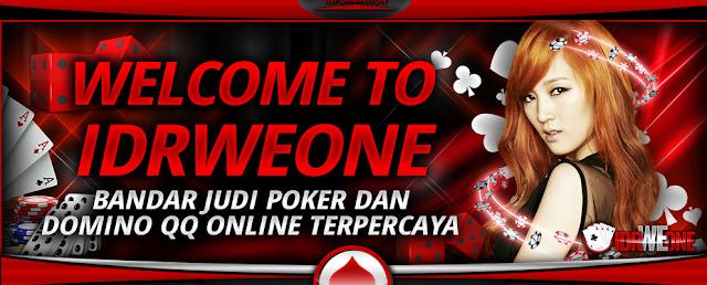 Agen Poker Online Terpercaya 2019 IDRWEONE Dengan Freechip Terbesar | Lapakkartu