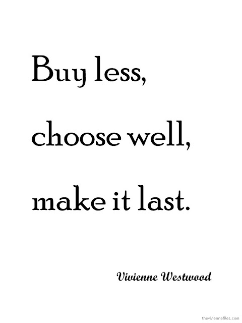 Buy less, choose well, make it last quote from Vivienne Westwood
