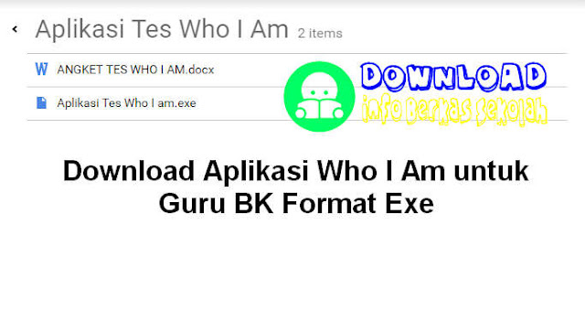 Download Aplikasi Who I Am untuk Guru Bimbingan Konseling SD SMP SMA SMK Format Exe