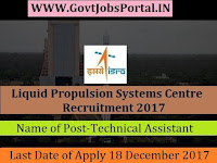 Liquid Propulsion Systems Centre Recruitment 2017– 17 Technical Assistant