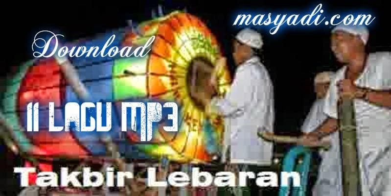 Download 11 Lagu MP3 Takbiran Lebaran 1435 H Lengkap