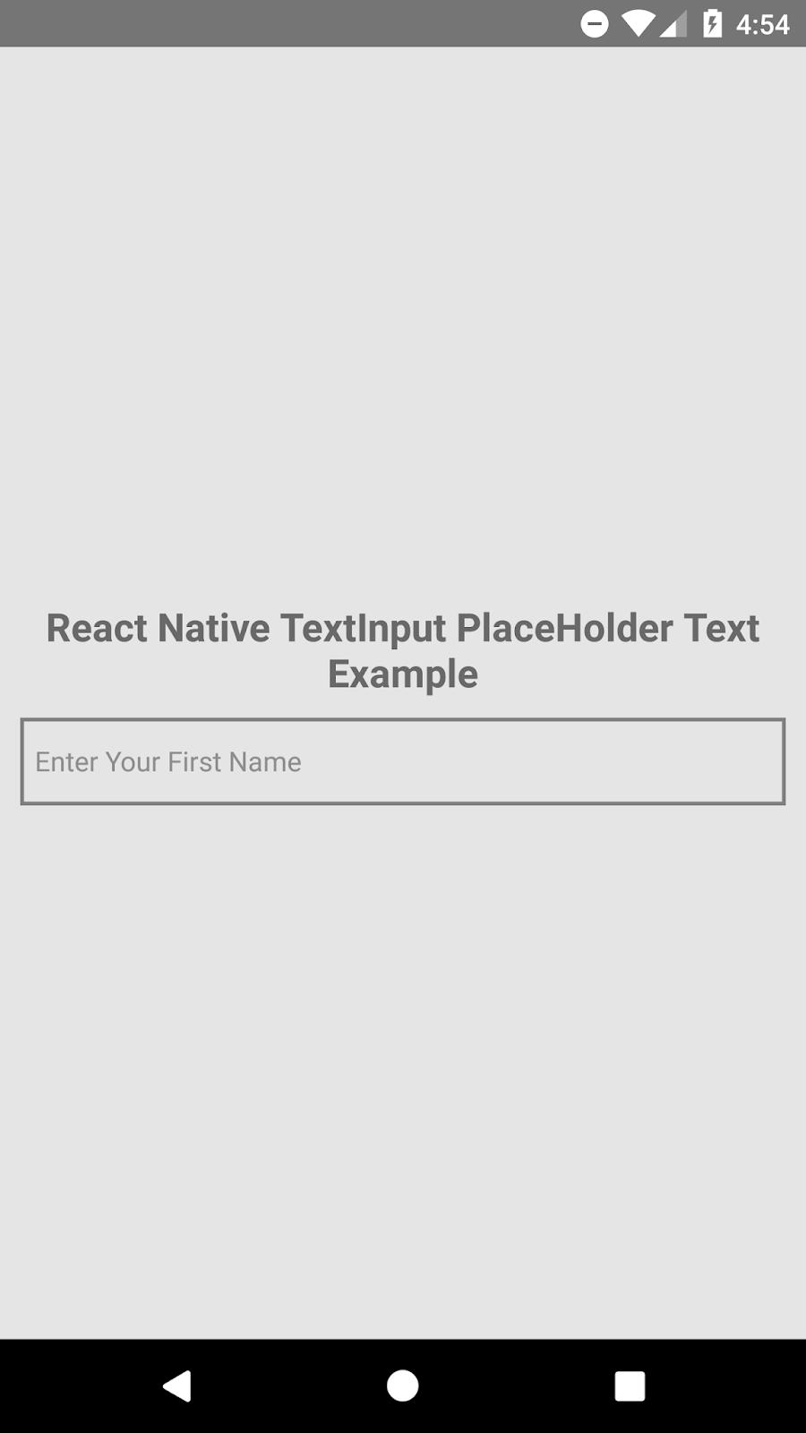 React Native Set Default PlaceHolder Text in TextInput Component