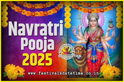 2025 Navratri Pooja Date and Time, 2025 Navratri Calendar
