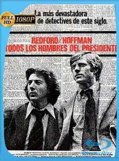 Todos los hombres del presidente (1976) HD [1080p] Latino [GoogleDrive] rijoHD