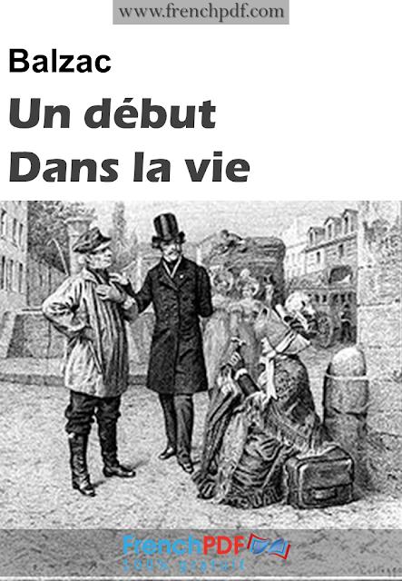 Un début dans la vie Honoré de Balzac