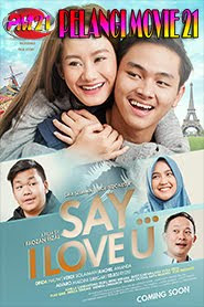Trailer-Movie-Say-I-Love-You-2019