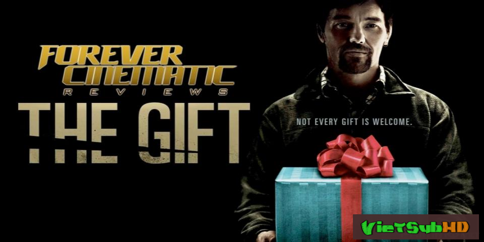 Phim Những món quà / Bí mật rùng rợn VietSub HD | The Gift 2015