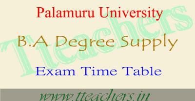 Palamuru university degree BA 1st 2nd 3rd year supply exam time table 2016-17