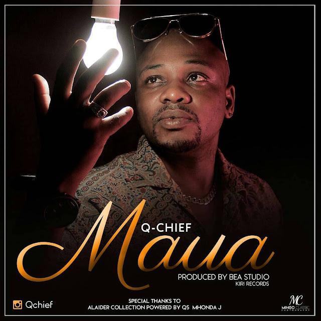 #WimboMPYA: Q Chief - MAUA (Official Audio)