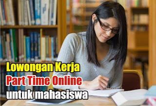 Lowongan Kerja Part Time Online untuk mahasiswa