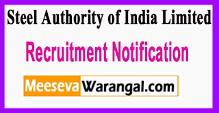 SAIL Steel Authority of India Limited Recruitment Notification 2017 Last Date 30-06-2017