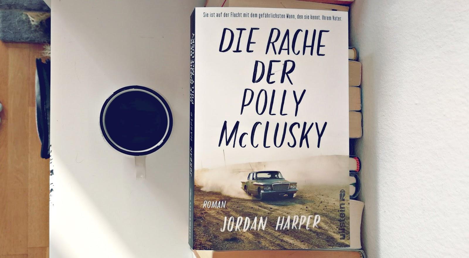 Rezension Die Rache Der Polly Mcclusky Jordan Harper