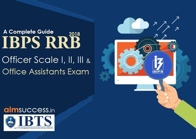 IBPS RRB Exam 2018 - A Complete Guide
