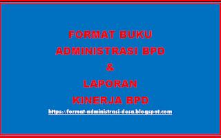 "<img src=""https://2.bp.blogspot.com/-OIPZrLwDMHk/XD83Bd4ageI/AAAAAAAAAG0/pY36mRrFLvUAJUMByJ6i2N5563TWH6IVgCLcBGAs/s320/format-jenis-buku-administrasi-bpd-dan-laporan-kinerja-bpd.png"" alt=""Format Jenis Buku Administrasi BPD Dan Laporan Kinerja BPD Terbaru""/>"