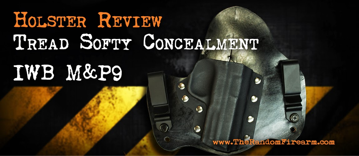 holster smith and wesson M&P9 iwb conealed carry tread softly concealment the random firearm db productions
