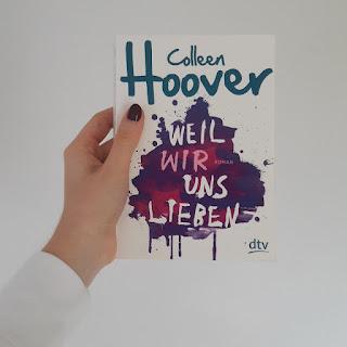 Weil Wir Uns Lieben von Colleen Hoover