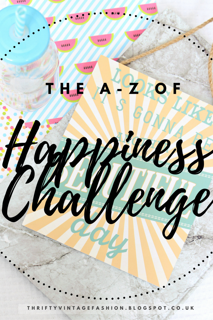 The A-Z Of Happiness Challenge UK Blogger lifestyle mental health stress mindfluness