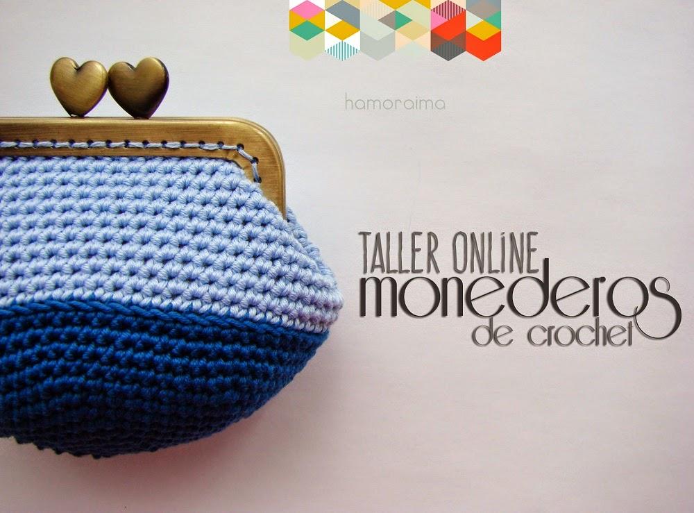 Taller Online ▽ Monederos de crochet - hamoraima