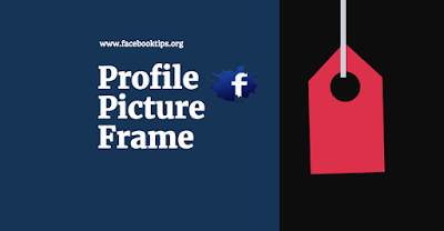 How to Create a Profile Picture Frame Campaign on Facebook