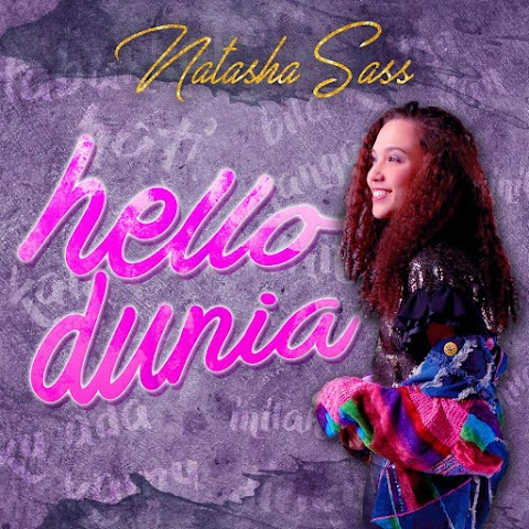 Natasha Sass - Hello Dunia MP3